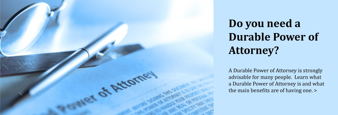 Do You Need a Durable Power of Attorney?